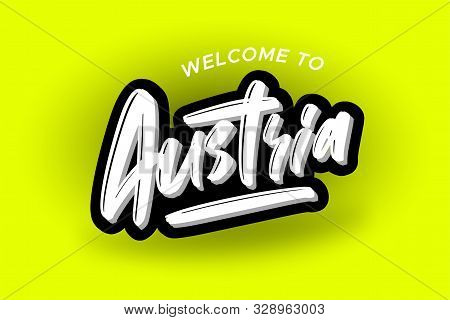 Welcome to Austria modern brush lettering text. Vector illustration logo for business, print and advertising stock photo