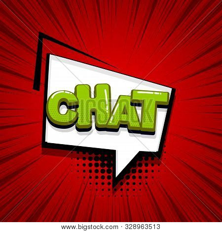 Chat message comic text sound effects pop art style. Vector speech bubble word and short phrase cartoon expression illustration. Comics book colored background template. stock photo