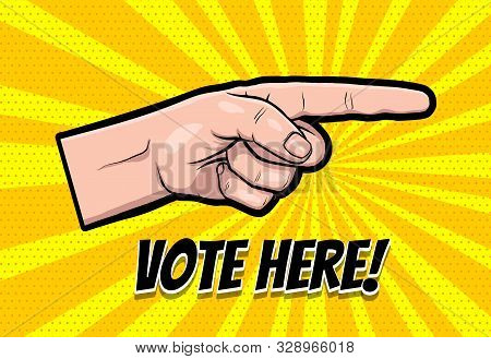 Finger motivated to vote in USA 2020. Comic text speech bubble. Ask Vote here 2020 on halftone background. Speech bubble text. Human arm gesture cartoon vector illustration. stock photo