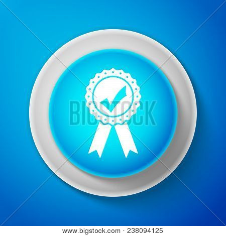 White Approved or certified medal with ribbons and check mark icon isolated on blue background. Circle blue button with white line. Vector Illustration stock photo
