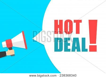 Male hand holding megaphone with hot deal speech bubble. Loudspeaker. Banner for business, marketing and advertising. Vector illustration stock photo