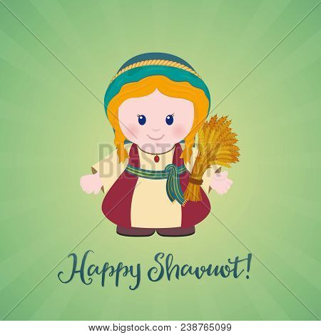 Jewish holiday greeting card. Ruth with Sheaf of wheat and greeting inscription Happy Shavuot. Cartoon character. stock photo