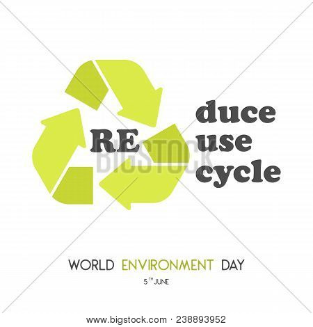 Modern card with recycle sign and hand drawn lettering in minimalist style for World environment day. Reduce, reuse, recycle. Vector illustration. Holiday Collection. stock photo