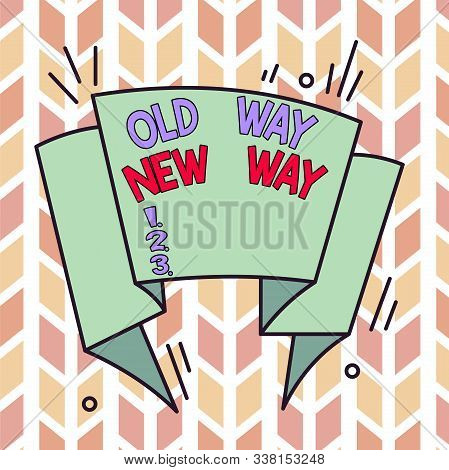 Text sign showing Old Way New Way. Conceptual photo The different way to fulfill the desired purposes Asymmetrical uneven shaped format pattern object outline multicolour design. stock photo