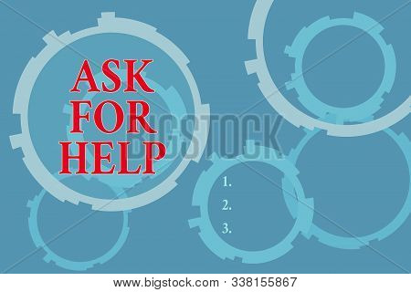 Text sign showing Ask For Help. Conceptual photo Request to support assistance needed Professional advice Abstract Texture background with gears plain color behind. Gradient Pattern. stock photo