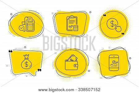 Accounting checklist, Bill accounting and Smartphone statistics signs. Chat bubbles. Buy currency, Money bag and Wallet line icons set. Money exchange, Usd currency, Usd cash. Calculator. Vector stock photo