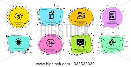 Smile face, Video file and Light bulb line icons set. Chat bubbles with quotes. Third party, Sharing economy and Calculator signs. Loan percent, 24 hours symbols. Chat, Vlog page. Business set. Vector stock photo
