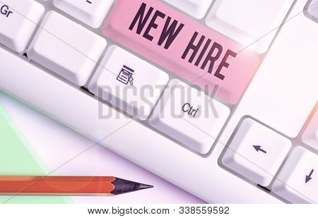 Handwriting text New Hire. Concept meaning someone who has not previously been employed by the organization. stock photo