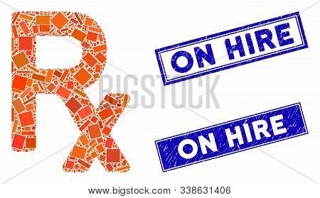 Mosaic prescription symbol icon and rectangular On Hire watermarks. Flat vector prescription symbol mosaic icon of random rotated rectangular items. Blue On Hire watermarks with grunge textures. stock photo
