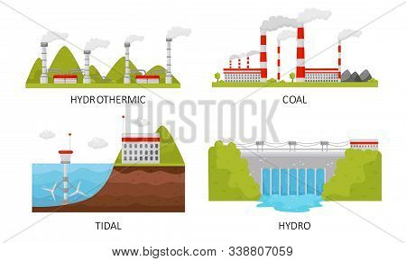 Modern Power Plants Collection, Hydrothermal, Coal, Tidal, Hydro Industrial Factory Buildings Vector Illustration stock photo