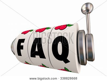 FAQ Frequently Asked Questions Slot Machine Wheels 3d Illustration stock photo