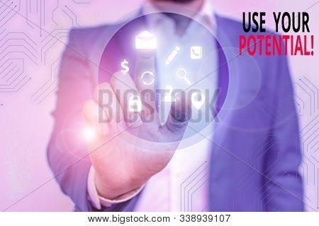 Handwriting text writing Use Your Potential. Concept meaning achieve as much natural ability makes possible. stock photo