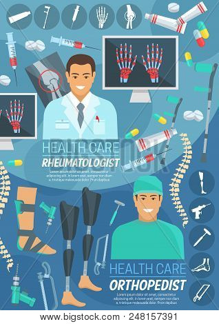 Orthopedics and rheumatology medicine banner with rheumatologist and orthopedic surgeon. Doctor in uniform with pill, syringe and drug, instrument, bone and joint x-ray of spine, hand and leg poster stock photo