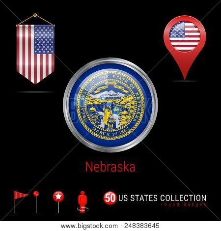 Round Silver Badge with Nebraska US State Flag. Glossy Button Flag of Nebraska. Round Icon of Nebraska with Metal Frame. Pennant Flag of USA. Map Pointer - USA. Map Navigation Elements. Vector Art. stock photo
