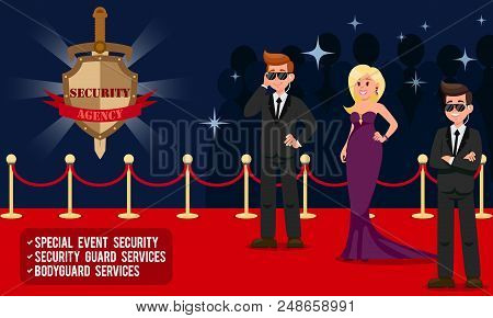 Work of Security Agency. Special Event Security, Security Guard Services, Bodyguard Services. Bodyguards for Show Business. Protection of People. Vector Illustration. stock photo