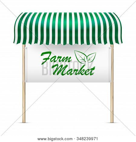 Farm market announcement board. Vector illustration. Green and white striped awning and banner with grommets tied to wooden posts. Healthy eco food sign. stock photo