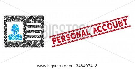 Mosaic account card pictogram and red Personal Account seal stamp between double parallel lines. Flat vector account card mosaic pictogram of scattered rotated rectangular elements. stock photo