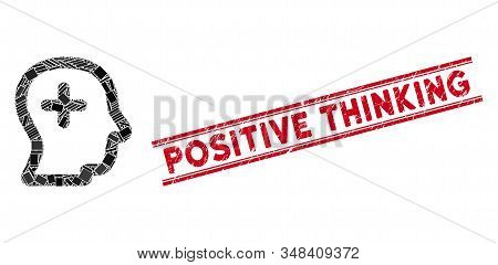 Mosaic positive thinking icon and red Positive Thinking stamp between double parallel lines. Flat vector positive thinking mosaic icon of random rotated rectangle items. stock photo