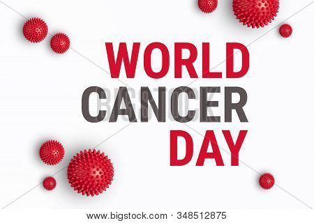 Text WORLD CANCER DAY on white background with red abstract cells of cancer. World Cancer Day is memorable date celebrated annually on February 4. International Day Against Cancer banner stock photo