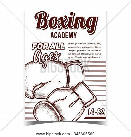 Boxing Academy Creative Advertising Poster Vector. Boxing Protect Sport Wear Box Gloves For Knock Down Competition On Ring. Concept Layout Designed In Vintage Style Monochrome Illustration stock photo