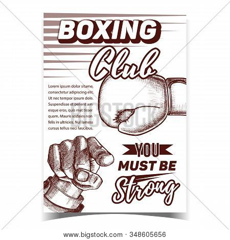 Boxing Sportive Club Advertising Banner Vector. Box Glove With Elastic Cuffs And Padded Protects Knuckles And Man Hand Pointing Gesture. Template Designed In Vintage Style Monochrome Illustration stock photo
