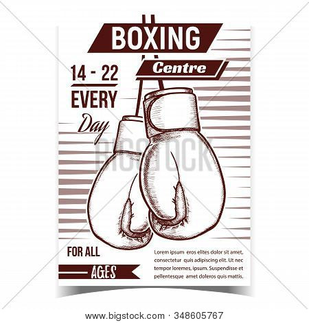 Boxing Sportive Centre Advertising Poster Vector. Sportsman Accessory Boxing Gloves For Fighting On Ring. Hand Protection Concept Template Designed In Vintage Style Monochrome Illustration stock photo