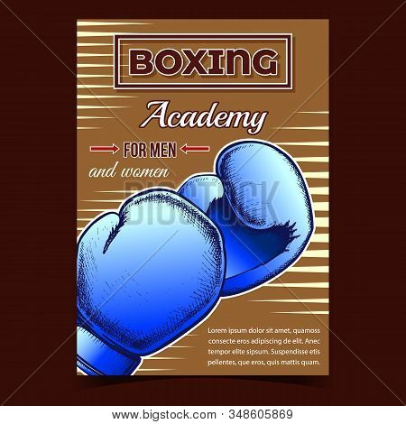 Boxing Academy For Men And Women Banner Vector. Boxing Gloves Protect Sportive Wear With Foam Which Provide Maximum Impact Absorption On Advertising Poster. Layout Designed In Retro Style Illustration stock photo