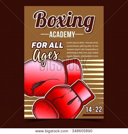 Boxing Academy Creative Advertising Poster Vector. Boxing Protect Sport Wear Box Gloves For Knock Down Competition On Ring. Concept Layout Designed In Vintage Style Colorful Illustration stock photo