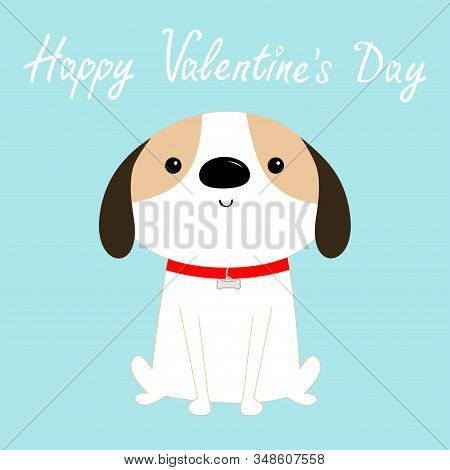 Happy Valentines Day. Dog sitting. Red collar. White puppy pooch. Cute cartoon kawaii funny baby character. Flat design style. Help homeless animal. Adopt me. Pet adoption. Blue background. Vector stock photo