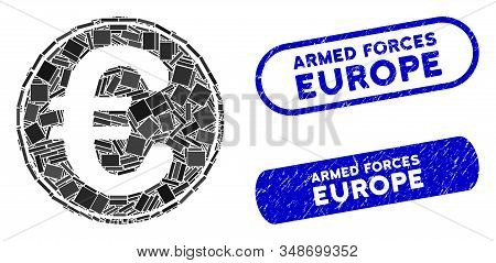 Mosaic Euro coin and corroded stamp seals with Armed Forces Europe phrase. Mosaic vector Euro coin is created with random rectangle items. Armed Forces Europe stamp seals use blue color, stock photo