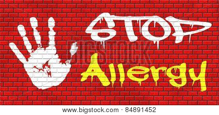 Allergy stop allergies and allergic reactions hypersensitivity disorder of the immune system  asthma attack caused by food or pollen hay fever graffiti on red brick wall, text and hand stock photo