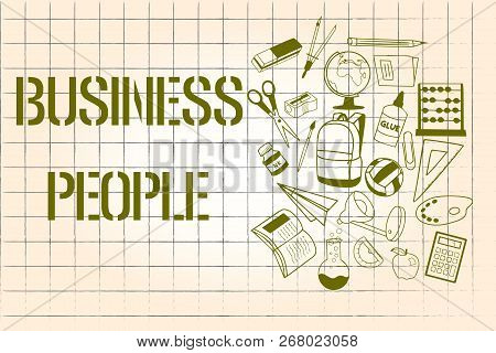 Word writing text Business People. Business concept for People who work in business especially at an executive level stock photo