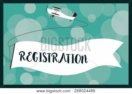 Text sign showing Registration. Conceptual photo Action or process of registering or being registered Subscribe stock photo