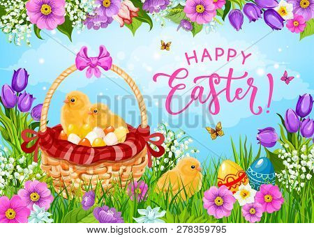 Easter Basket With Eggs, Chicks And Spring Flowers Vector Greeting Card. Christian Religion Holiday
