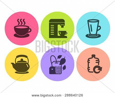 Teacup, Teapot and Cappuccino icons simple set. Coffee machine, Mint bag and Refill water signs. Tea or latte, Tea kettle. Food and drink set. Flat teacup icon. Circle button. Vector stock photo