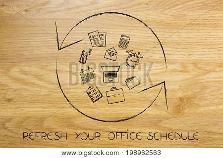 refresh your schedule concept: spinning arrows symbol with mixed office objects in the centre stock photo