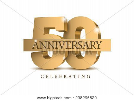 Anniversary 50. gold 3d numbers. Poster template for Celebrating 50th anniversary event party. Vector illustration stock photo