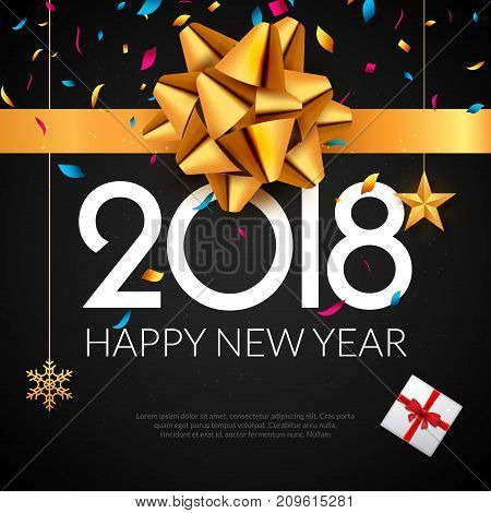 Happy New Year 2018 greeting card. Holiday flyer or poster gold luxury background for new year christmas celebration and 2018 new year.