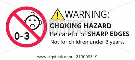 Not suitable for children under 3 years choking hazard forbidden sign sticker isolated on white background vector illustration. Warning triangle and exclamination mark, sharp edges. stock photo