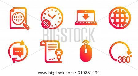 Analytics chart, Update comments and Internet downloading line icons set. Globe, Loan percent and Swipe up signs. Reject certificate, 360 degrees symbols. Report analysis, Chat speech bubble. Vector stock photo