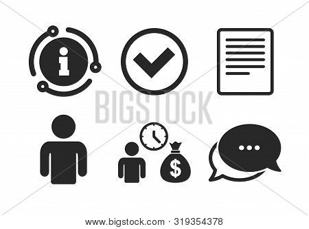 Cash money bag symbol. Chat, info sign. Bank loans icons. Apply for credit sign. Check or Tick mark. Classic style speech bubble icon. Vector stock photo