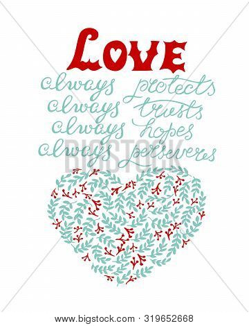 Hand lettering with bible verse Love always protect, trusts, hopes, perseveres, made near heart. stock photo