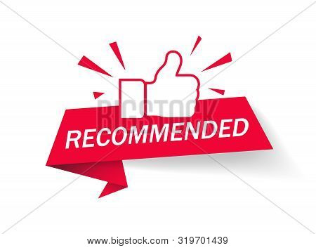 Recommended icon. Red label recommended with thumb up. Banner ribbon thumb up on isolated background. vector illustration stock photo