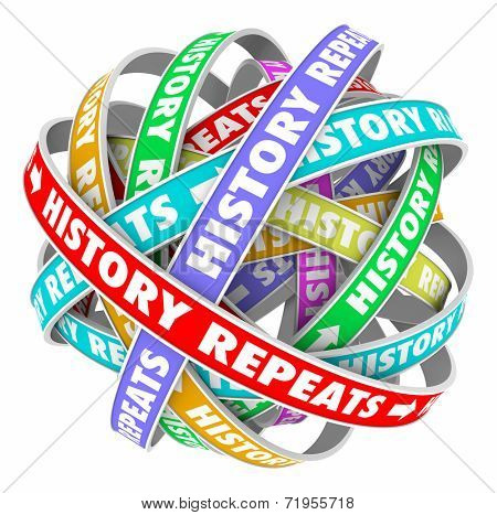 History Repeats words on colorful ribbons in a circle to illustrate repetitive actions in a cyclical pattern of yesterday, today and tomorrow stock photo
