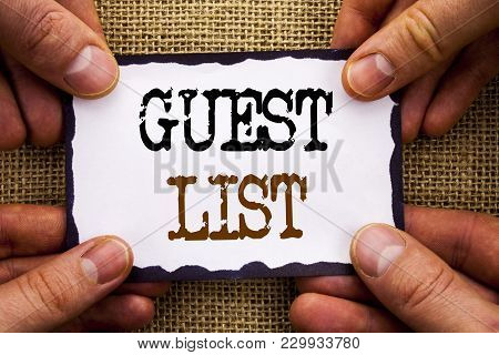 Word, writing, text  Guest List. Conceptual photo Planning Wedding Or Event Important Guests Lists written Sticky Note Paper Holding Hand with Finger. stock photo