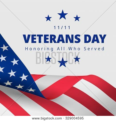 Happy and Free Veterans Day November 11th. Honoring All Who Served greeting card. Creative 3d style template. United state of America, US design. Beautiful USA flag composition. Poster design stock photo