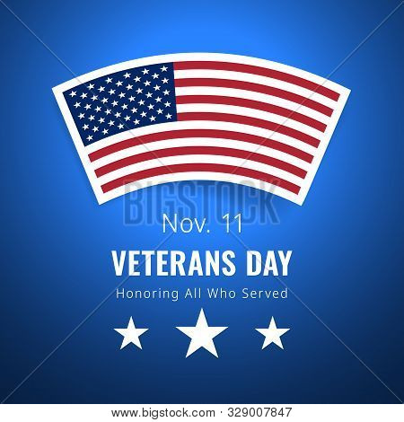 Veterans Day November 11 Congratulations Banner. Honoring All Who Served greeting card. Creative 3d style template. United state of America, US design. Beautiful USA flag composition. Poster design stock photo