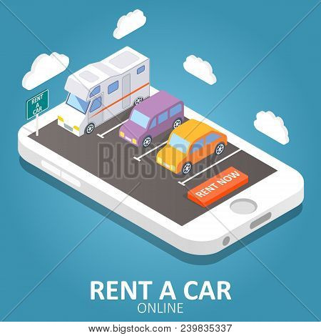 Online car rental concept vector isometric illustration. Smartphone with car, trailer, rent a car sign and rent now button. Mobile app design template. stock photo