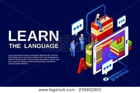Learn language vector illustration, study of foreign languages concept. Isometric advertising poster design of smartphone screen with people chat talking, dictionary and grammar books stock photo