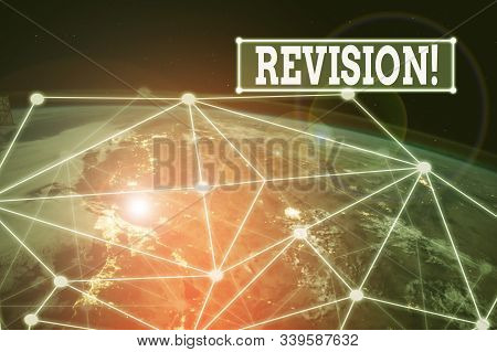 Handwriting text Revision. Concept meaning action of revising over someone like auditing or accounting Elements of this image furnished by NASA. stock photo
